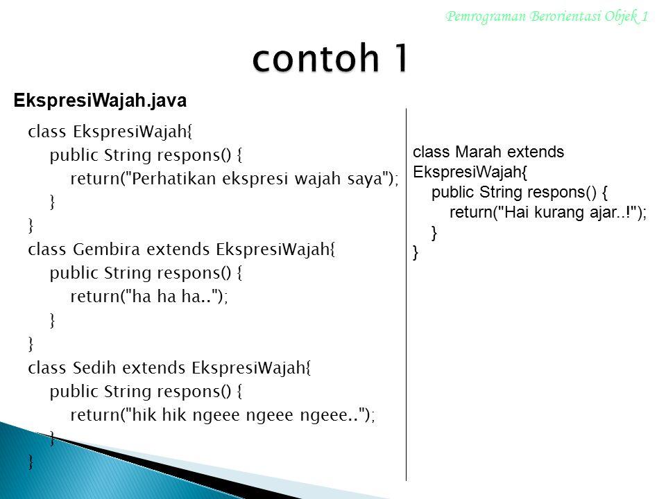 contoh 1 EkspresiWajah.java Pemrograman Berorientasi Objek 1