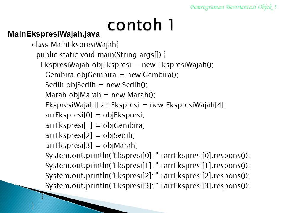 contoh 1 MainEkspresiWajah.java Pemrograman Berorientasi Objek 1
