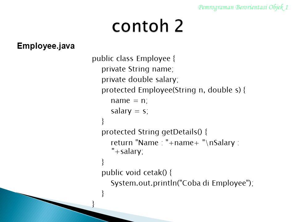 contoh 2 Employee.java Pemrograman Berorientasi Objek 1