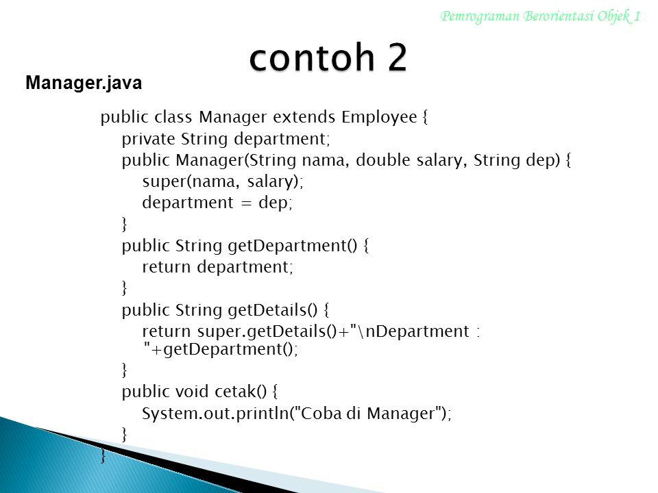 contoh 2 Manager.java Pemrograman Berorientasi Objek 1