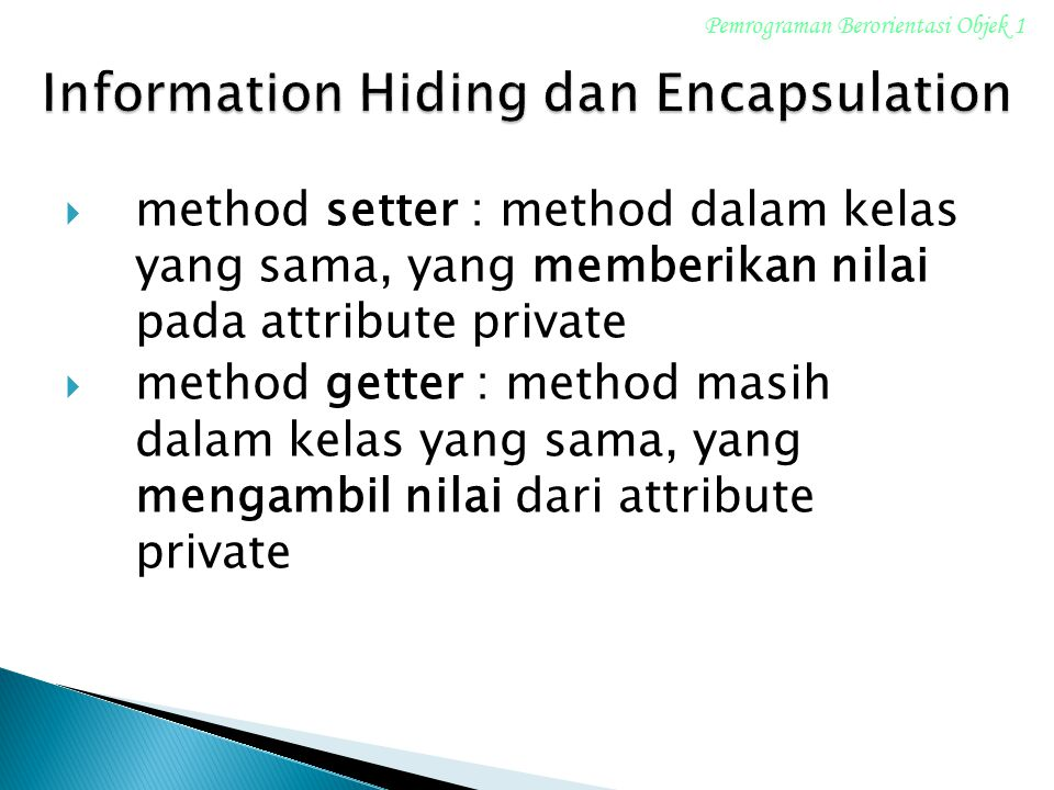 Information Hiding dan Encapsulation