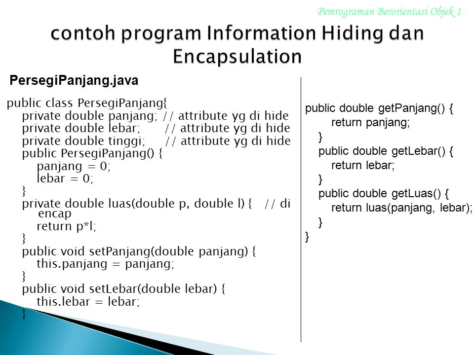 contoh program Information Hiding dan Encapsulation