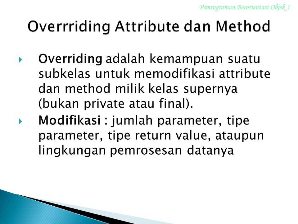 Overrriding Attribute dan Method