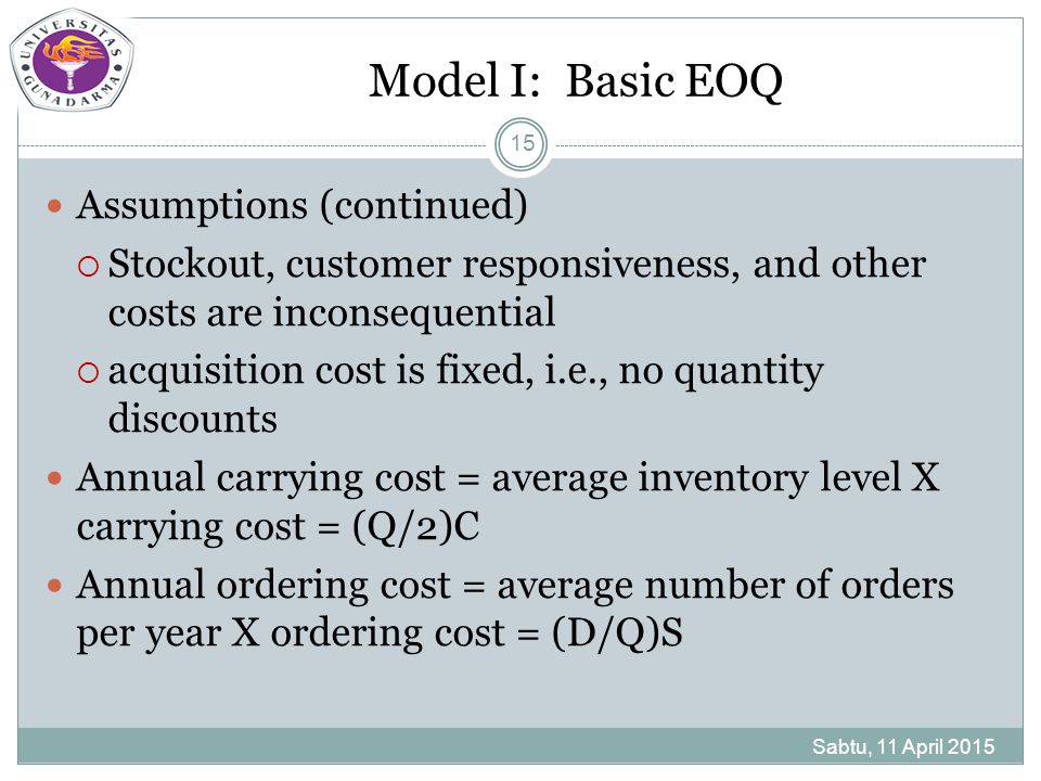 Model I: Basic EOQ Assumptions (continued)
