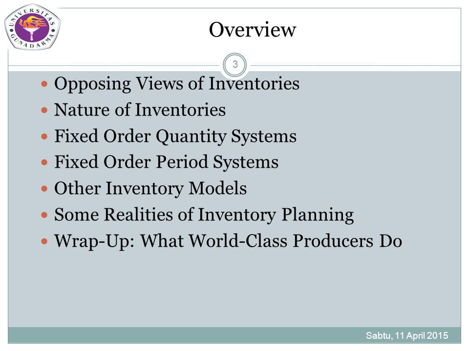 Overview Opposing Views of Inventories Nature of Inventories