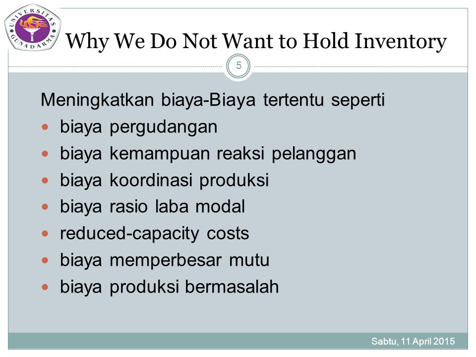 Why We Do Not Want to Hold Inventory
