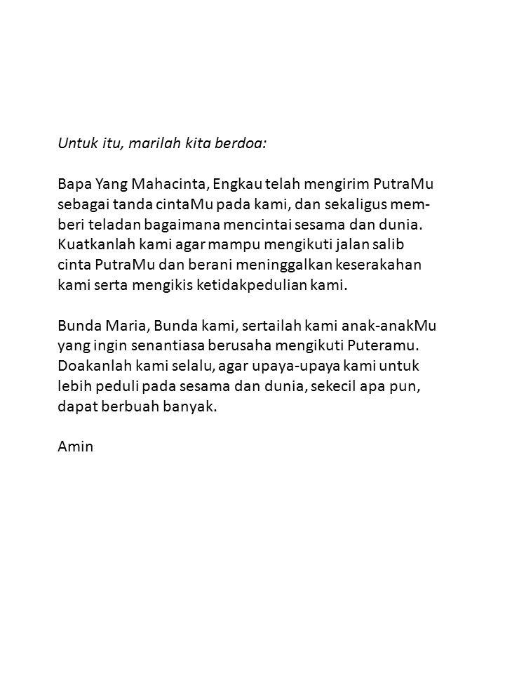 Untuk itu, marilah kita berdoa: