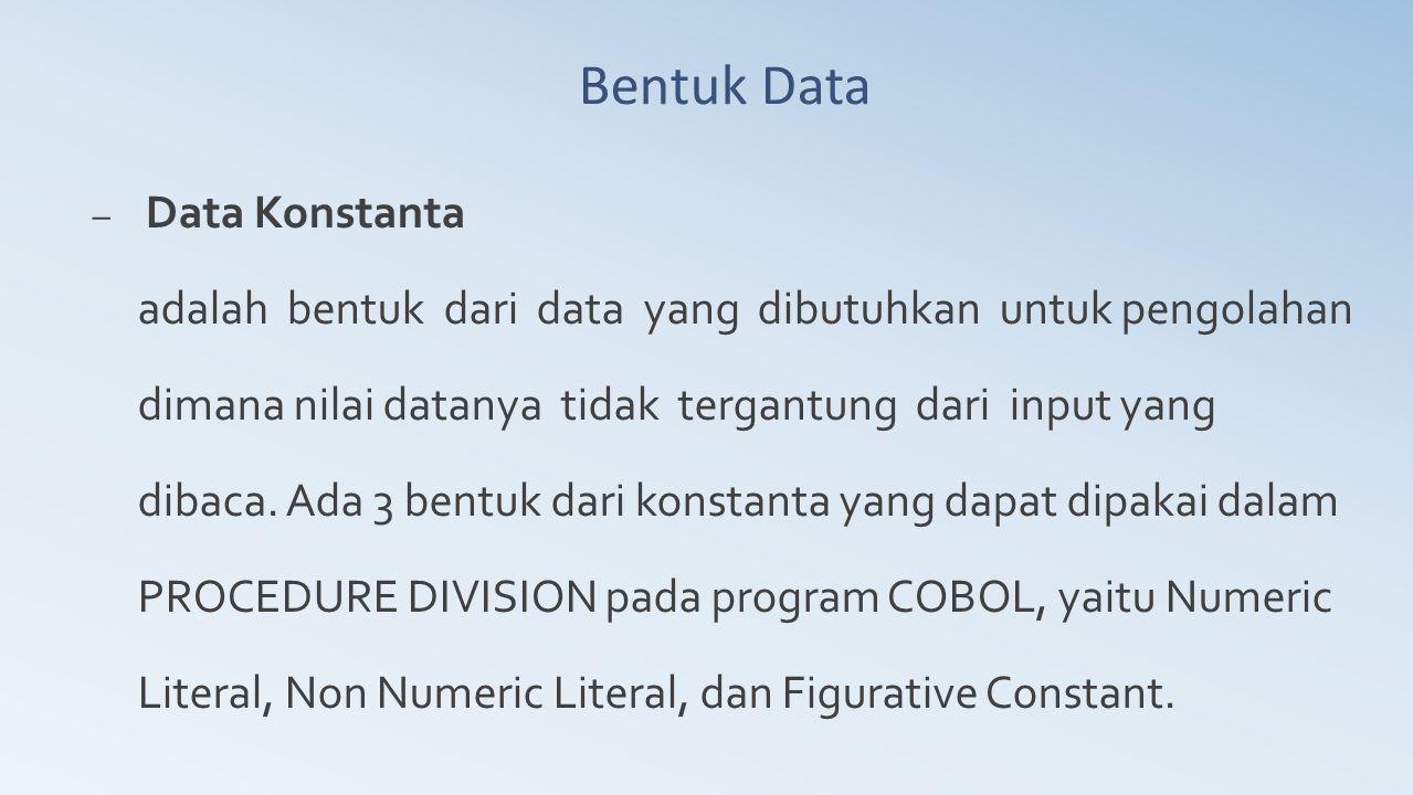 Bentuk Data Data Konstanta