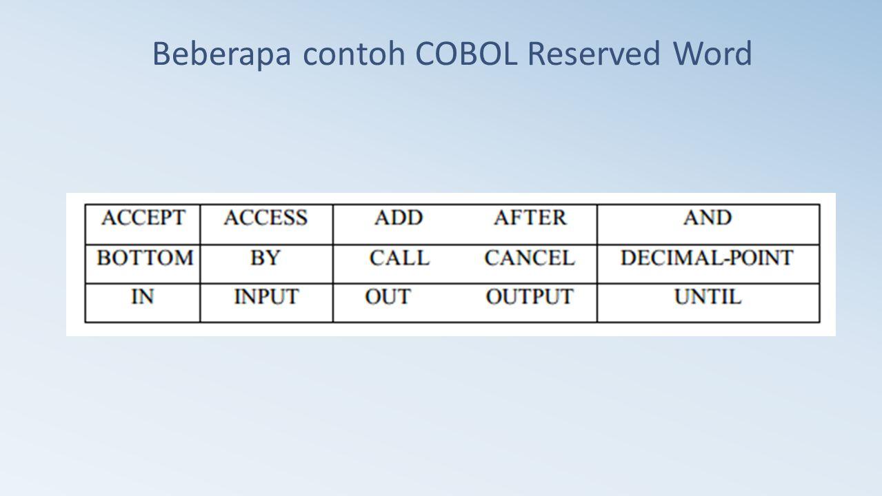 Beberapa contoh COBOL Reserved Word