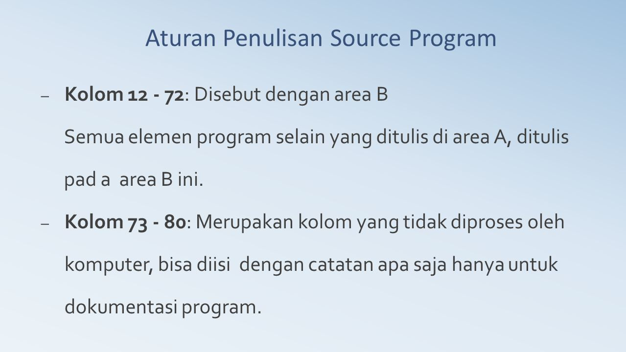 Aturan Penulisan Source Program