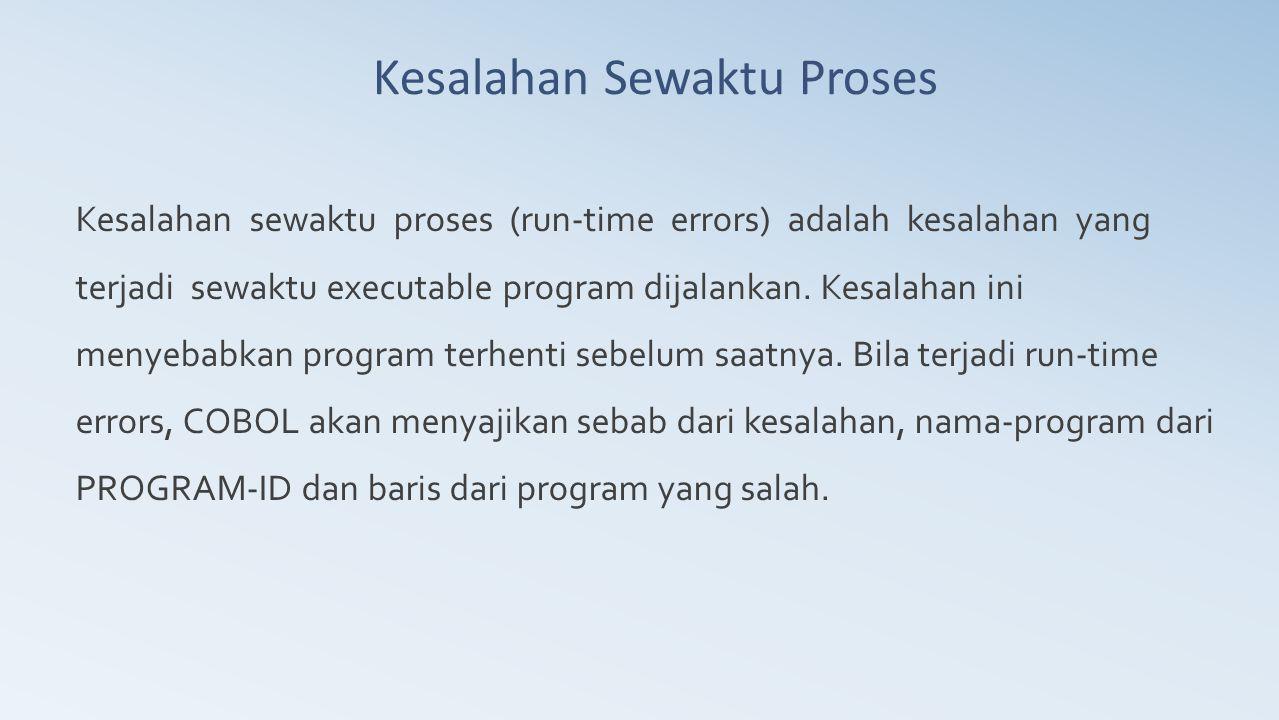 Kesalahan Sewaktu Proses