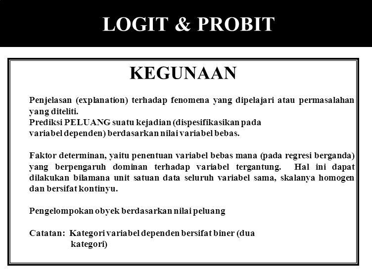 LOGIT & PROBIT KEGUNAAN