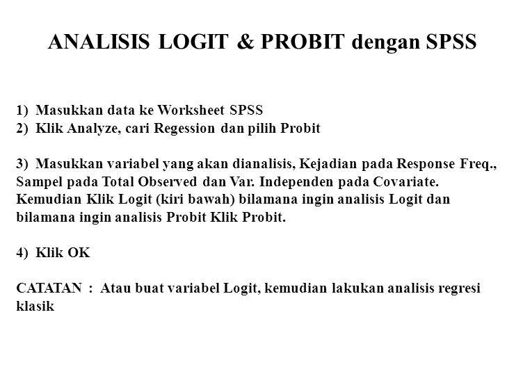 ANALISIS LOGIT & PROBIT dengan SPSS