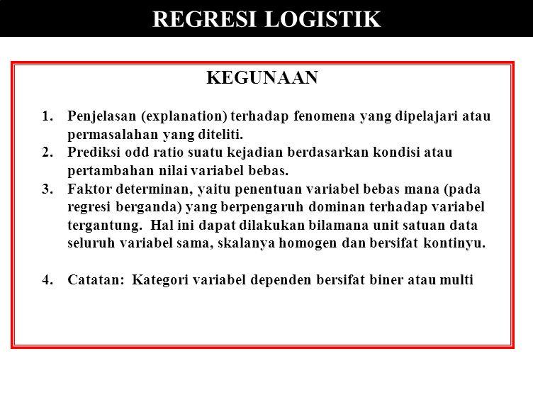 REGRESI LOGISTIK KEGUNAAN