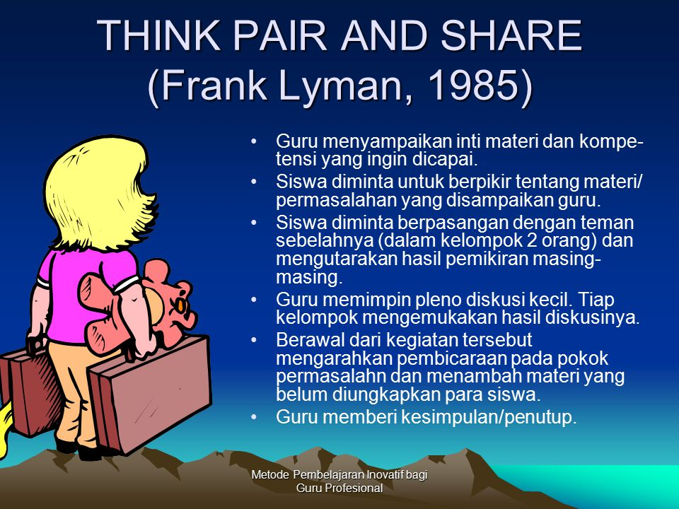 THINK PAIR AND SHARE (Frank Lyman, 1985)