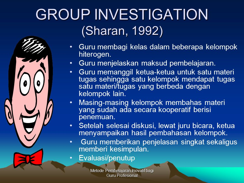 GROUP INVESTIGATION (Sharan, 1992)