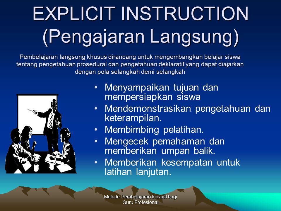 EXPLICIT INSTRUCTION (Pengajaran Langsung)