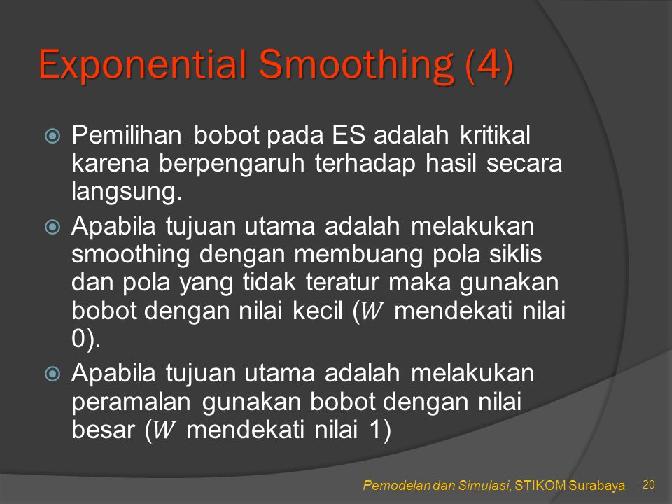 Exponential Smoothing (4)