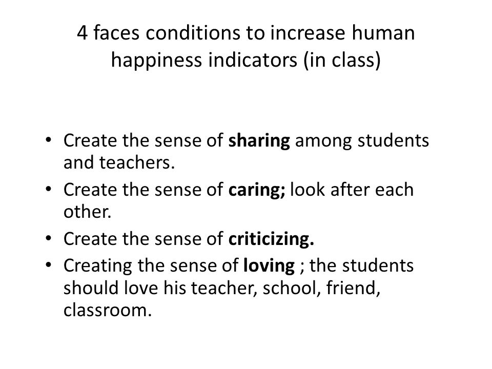 4 faces conditions to increase human happiness indicators (in class)