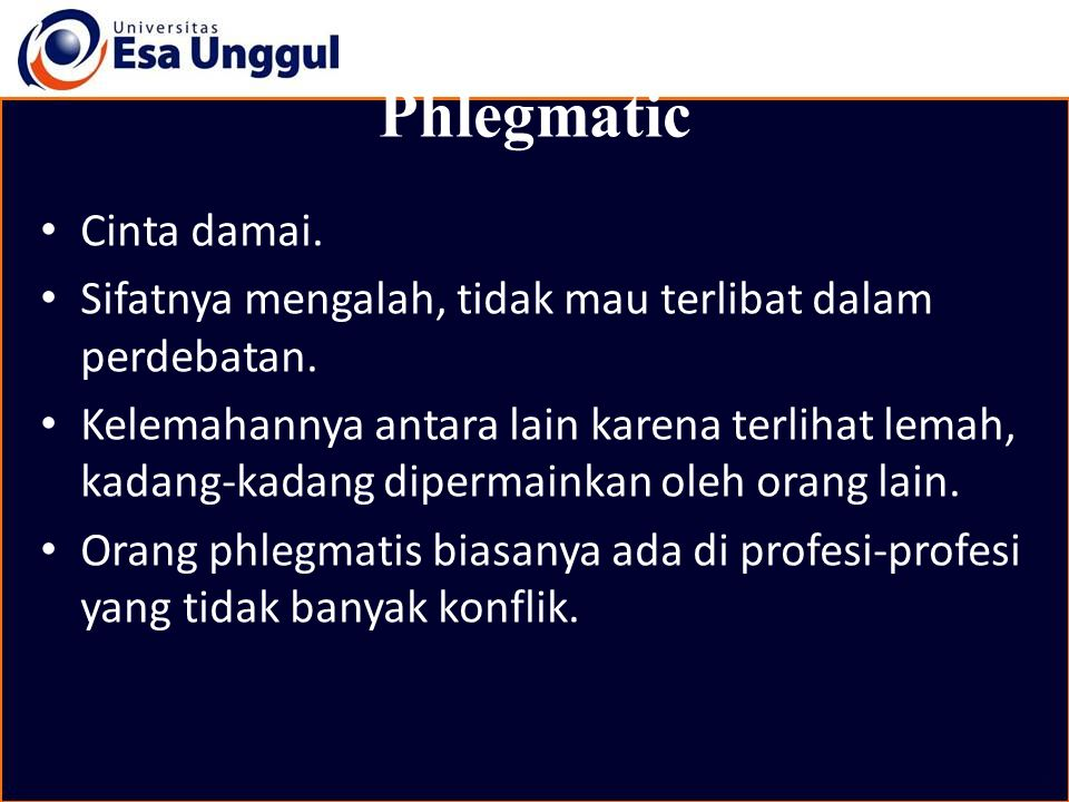Phlegmatic Cinta damai.