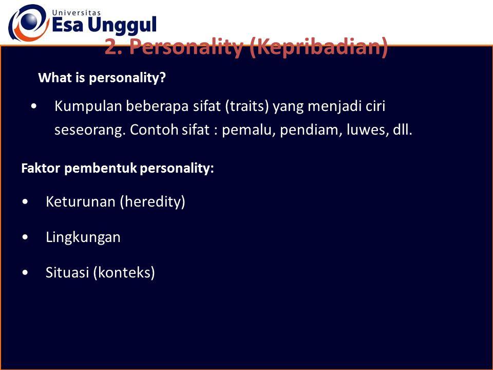 2. Personality (Kepribadian)