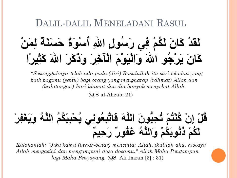 Dalil-dalil Meneladani Rasul