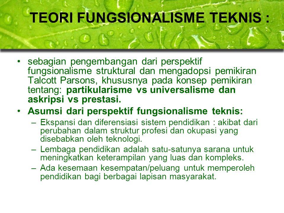 TEORI FUNGSIONALISME TEKNIS :