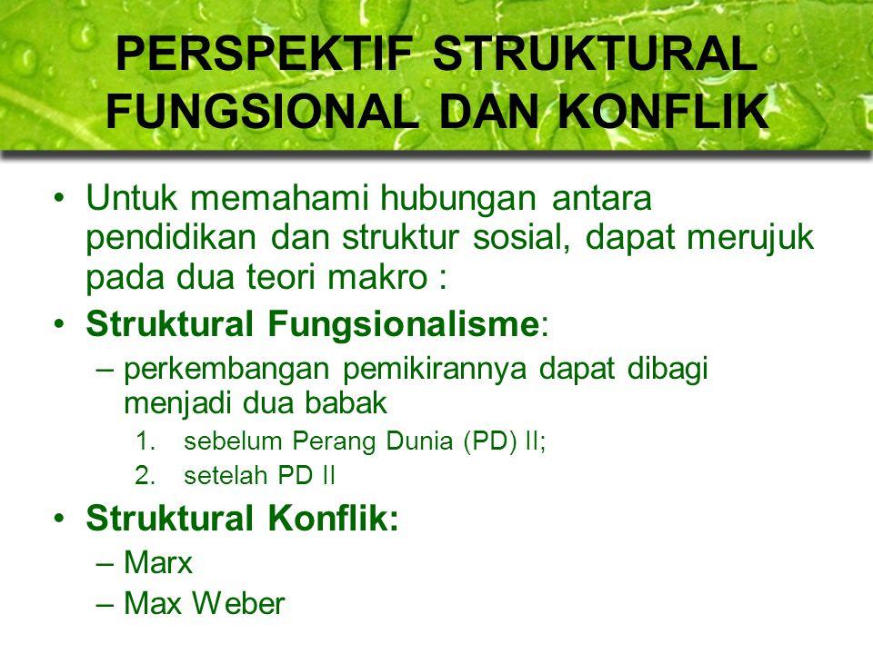 PERSPEKTIF STRUKTURAL FUNGSIONAL DAN KONFLIK
