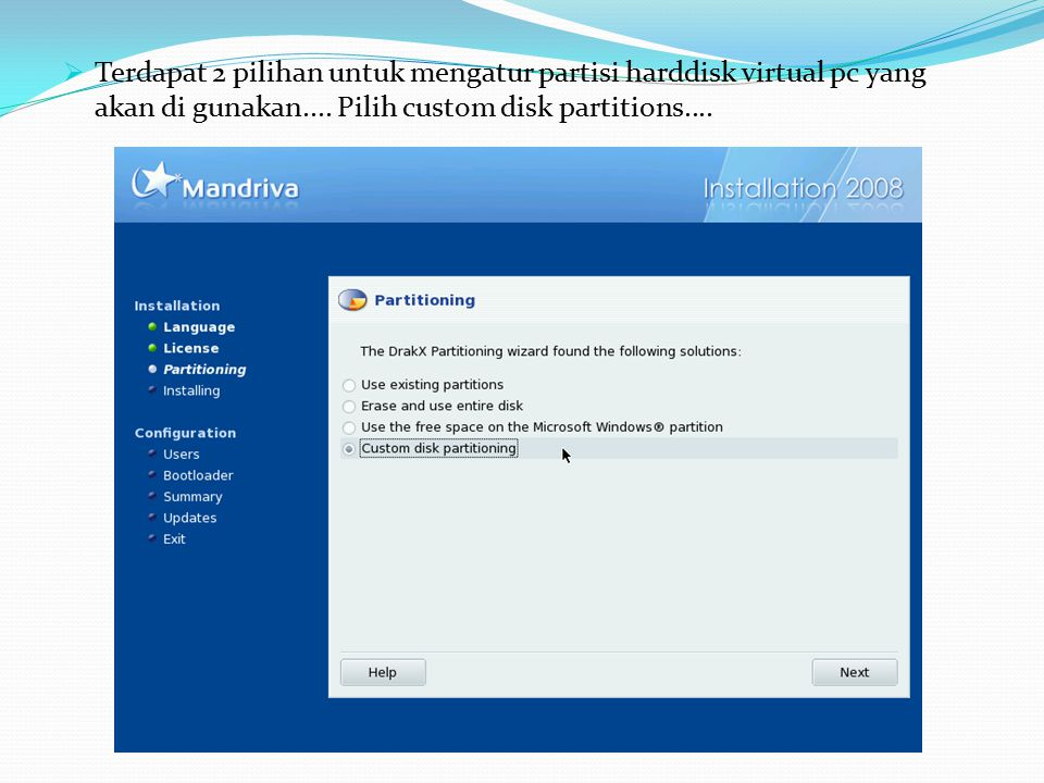 Terdapat 2 pilihan untuk mengatur partisi harddisk virtual pc yang akan di gunakan....