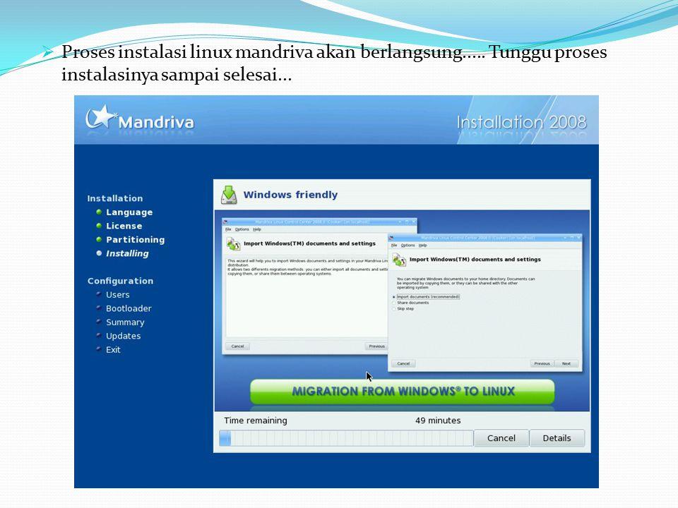Proses instalasi linux mandriva akan berlangsung
