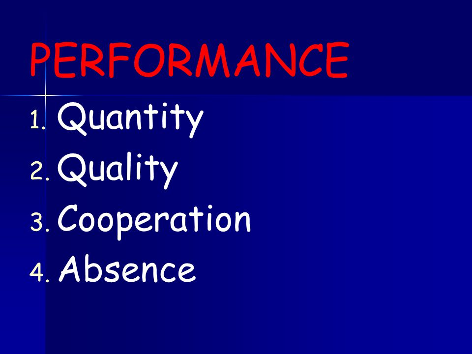 PERFORMANCE Quantity Quality Cooperation Absence ggjhgjh