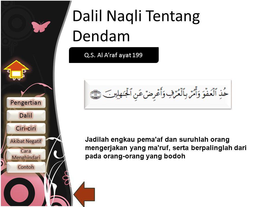 Dalil Naqli Tentang Dendam