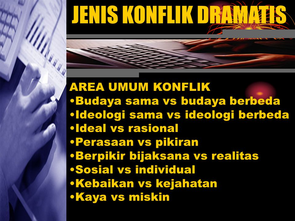JENIS KONFLIK DRAMATIS