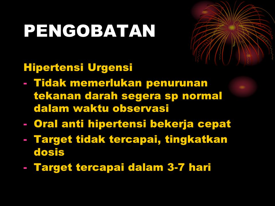 PENGOBATAN Hipertensi Urgensi