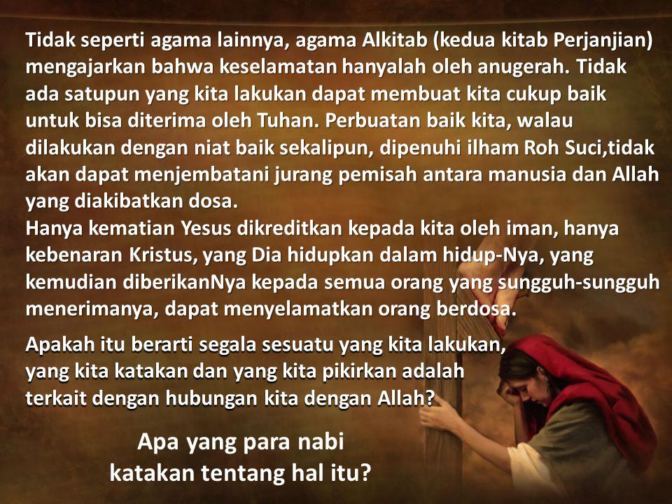 Apa yang para nabi katakan tentang hal itu