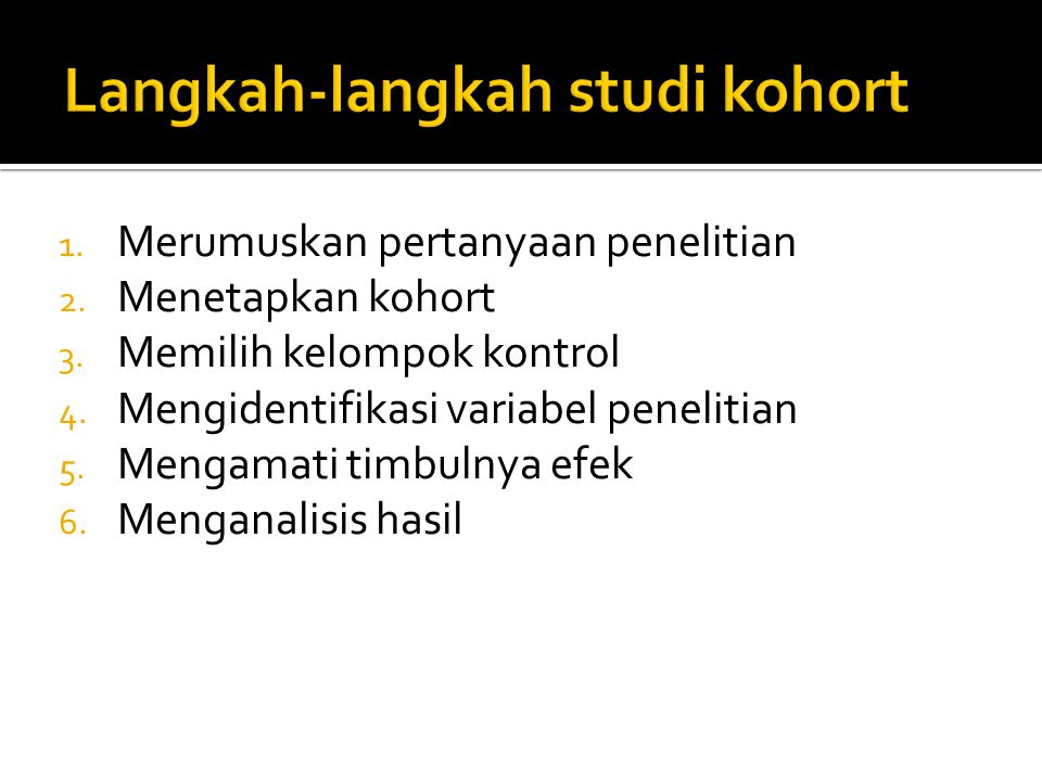 Langkah-langkah studi kohort