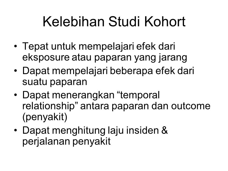Kelebihan Studi Kohort