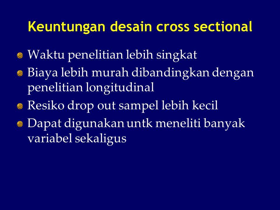 Keuntungan desain cross sectional