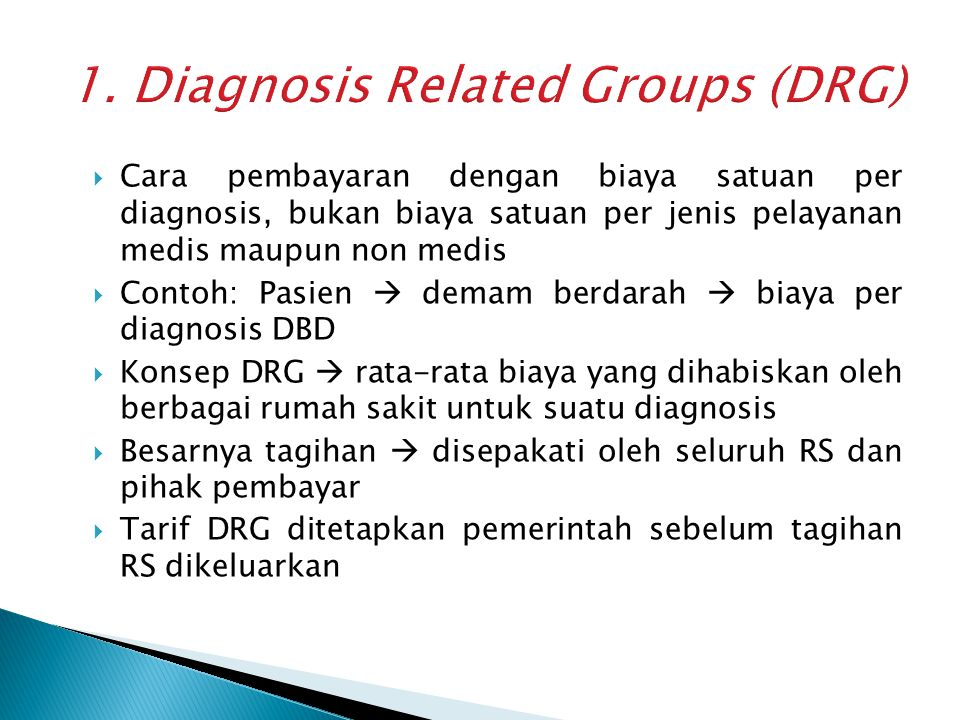 1. Diagnosis Related Groups (DRG)