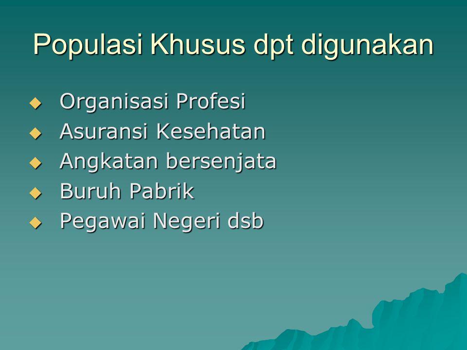 Populasi Khusus dpt digunakan