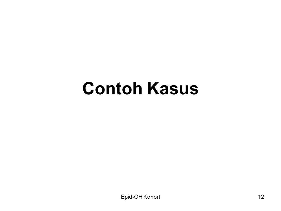 Contoh Kasus Epid-OH Kohort