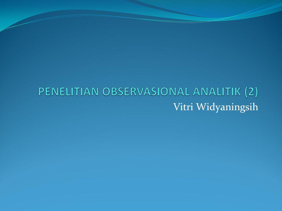 PENELITIAN OBSERVASIONAL ANALITIK (2)
