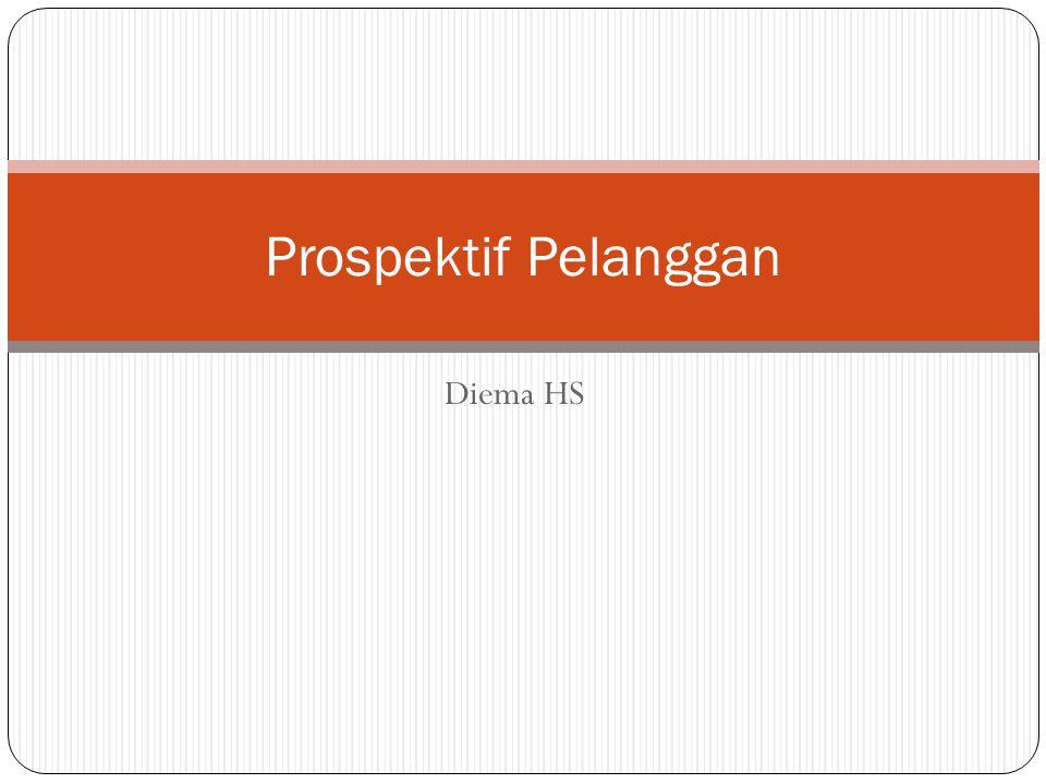 Prospektif Pelanggan Diema HS