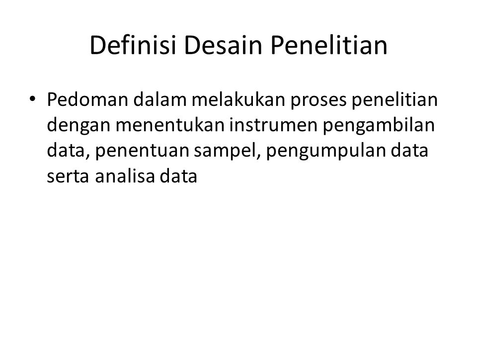 Definisi Desain Penelitian