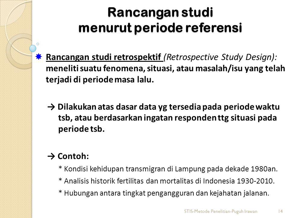 Rancangan studi menurut periode referensi