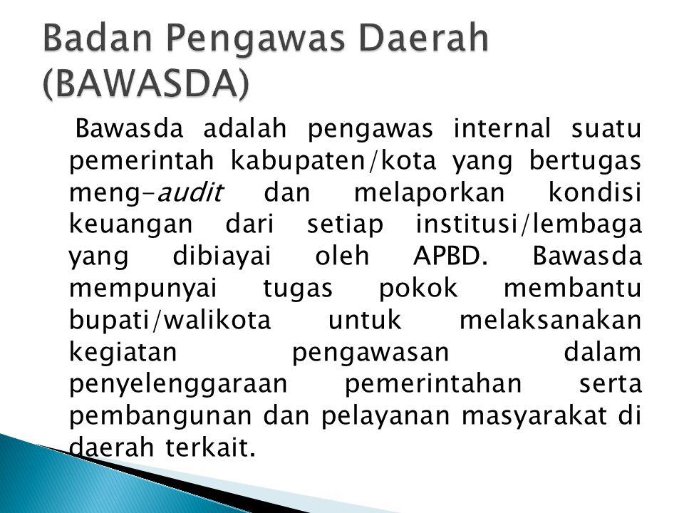 Badan Pengawas Daerah (BAWASDA)