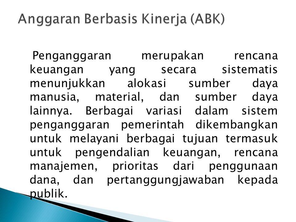 Anggaran Berbasis Kinerja (ABK)