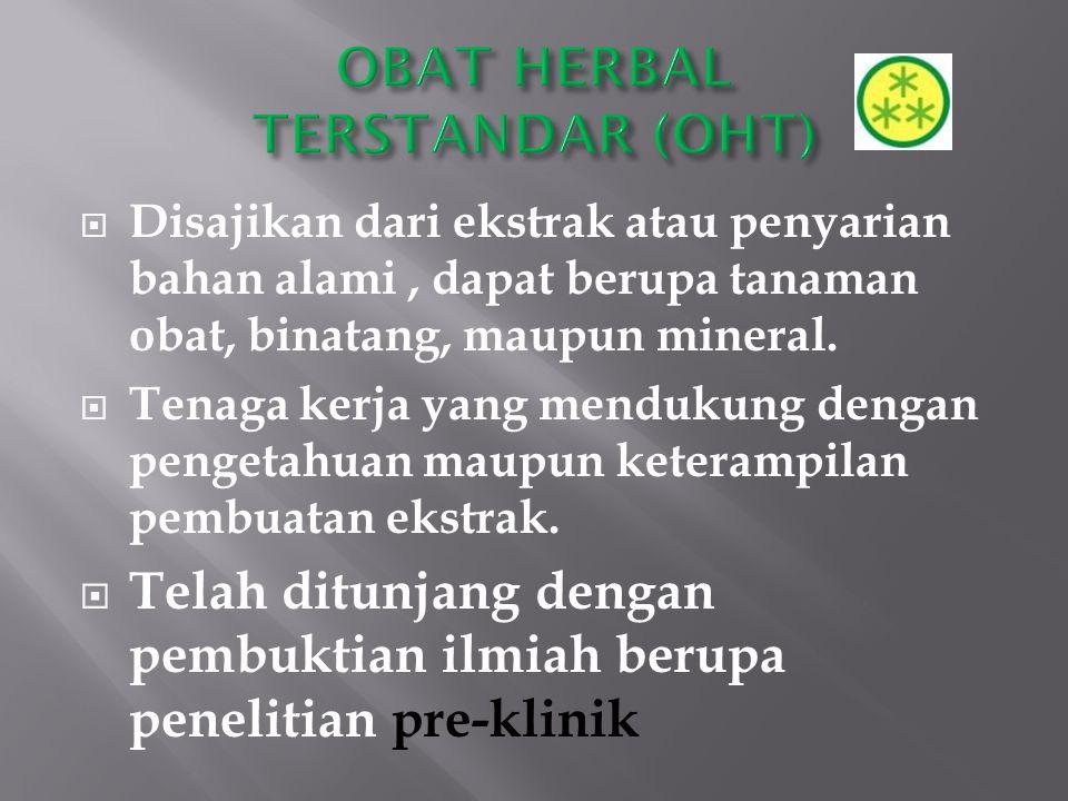 OBAT HERBAL TERSTANDAR (OHT)