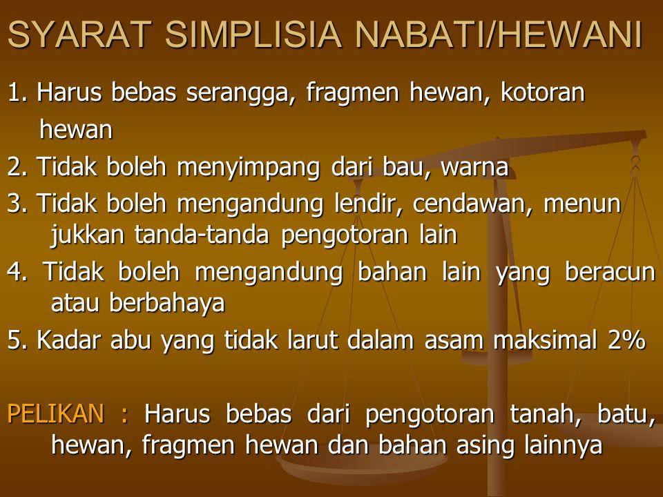 SYARAT SIMPLISIA NABATI/HEWANI