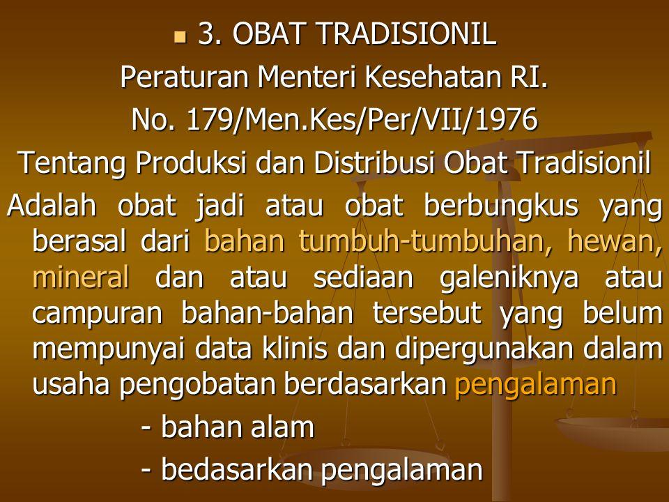 Peraturan Menteri Kesehatan RI. No. 179/Men.Kes/Per/VII/1976